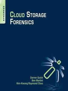 Ebook in inglese Cloud Storage Forensics Choo, Raymond , Martini, Ben , Quick, Darren