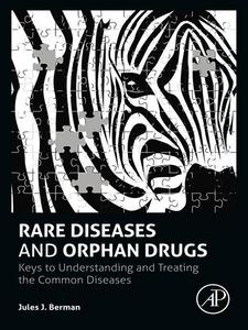 Ebook in inglese Rare Diseases and Orphan Drugs Berman, Jules J.