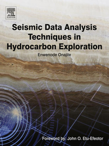 Ebook in inglese Seismic Data Analysis Techniques in Hydrocarbon Exploration Onajite, Enwenode