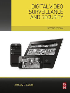 Foto Cover di Digital Video Surveillance and Security, Ebook inglese di Anthony C. Caputo, edito da Elsevier Science
