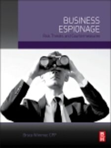 Ebook in inglese Business Espionage Wimmer, CPP, Bruce