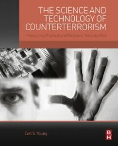Foto Cover di Science and Technology of Counterterrorism, Ebook inglese di Carl Young, edito da Elsevier Science