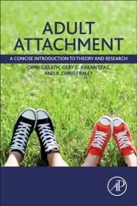 Ebook in inglese Adult Attachment Fraley, R. Chris , Gillath, Omri , Karantzas, Gery C.