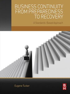 Ebook in inglese Business Continuity from Preparedness to Recovery Tucker, Eugene