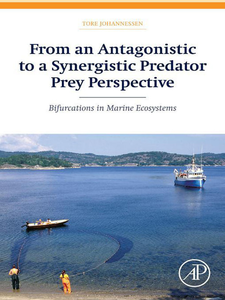 Ebook in inglese From an Antagonistic to a Synergistic Predator Prey Perspective Johannessen, Tore
