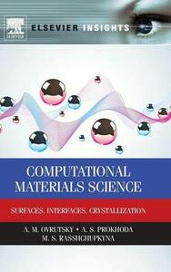 Computational Materials Science: Surfaces, Interfaces, Crystallization - cover
