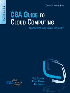 Ebook in inglese CSA Guide to Cloud Computing Honan, Brian , Reavis, Jim , Samani, Raj