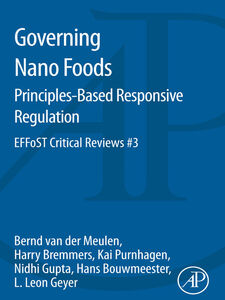 Ebook in inglese Governing Nano Foods Bouwmeester, Hans , Bremmers, Harry , Geyer, L. Leon , Gupta, Nidhi