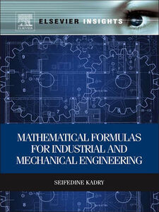 Ebook in inglese Mathematical Formulas for Industrial and Mechanical Engineering Kadry, Seifedine