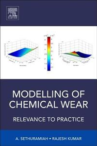 Modelling of Chemical Wear - A. Sethuramiah,Rajesh Kumar - cover
