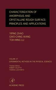 Characterization of Amorphous and Crystalline Rough Surface -- Principles and Applications - cover