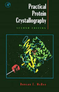 Practical Protein Crystallography - Duncan E. McRee - cover