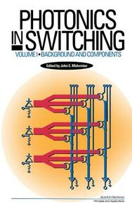Photonics in Switching - John E. Midwinter - cover