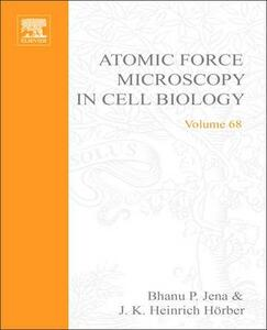 Atomic Force Microscopy in Cell Biology - cover