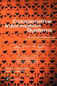 Cooperative Information Systems: Trends and Directions - M. Papazoglou,G. Schlageter - cover