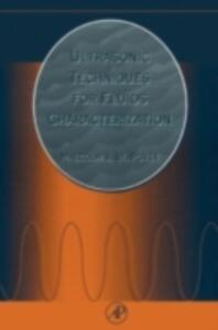 Ultrasonic Techniques for Fluids Characterization - Malcolm J. W. Povey - cover