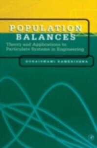 Population Balances: Theory and Applications to Particulate Systems in Engineering - Doraiswami Ramkrishna - cover