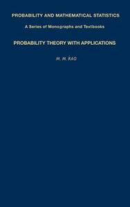 Probability Theory with Applications - M. M. Rao - cover