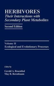 Herbivores: Their Interactions with Secondary Plant Metabolites: Ecological and Evolutionary Processes - cover