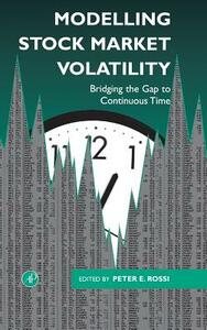 Modelling Stock Market Volatility: Bridging the Gap to Continuous Time - cover