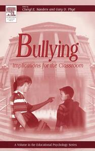 Bullying: Implications for the Classroom - cover