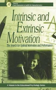 Intrinsic and Extrinsic Motivation: The Search for Optimal Motivation and Performance - cover