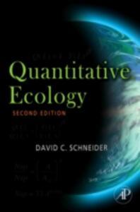 Quantitative Ecology: Measurement, Models and Scaling - David C. Schneider - cover