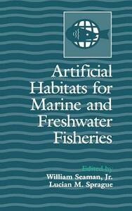 Artificial Habitats for Marine and Freshwater Fisheries - cover