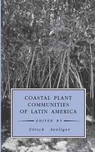 Coastal Plant Communities of Latin America - cover