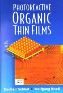Photoreactive Organic Thin Films - Zouheir Sekkat - cover