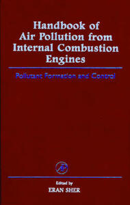 Handbook of Air Pollution from Internal Combustion Engines: Pollutant Formation and Control - Eran Sher - cover