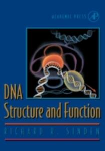 DNA Structure and Function - Richard R. Sinden - cover