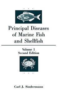 Principal Diseases of Marine and Shellfish - Carl J. Sindermann - cover