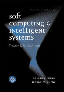 Soft Computing and Intelligent Systems: Theory and Applications - Madan M. Gupta - cover