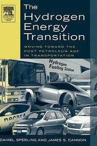 The Hydrogen Energy Transition: Cutting Carbon from Transportation - Daniel Sperling - cover