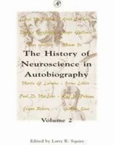 The History of Neuroscience in Autobiography - cover