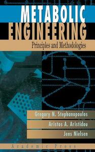 Metabolic Engineering: Principles and Methodologies - George Stephanopoulos,Aristos A. Aristidou,Jens Nielsen - cover