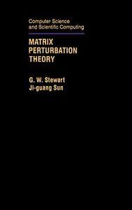 Matrix Perturbation Theory - Gilbert W. Stewart,Ji-Guang Sun - cover