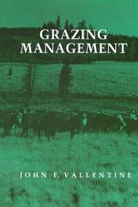 Ebook in inglese Grazing Management Vallentine, John F.