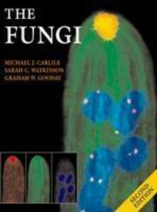 The Fungi - Michael J. Carlile,Sarah C. Watkinson - cover