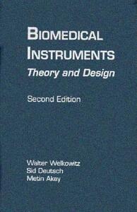 Biomedical Instruments - Sid Deutsch,Walter Welkowitz - cover
