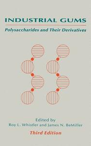 Industrial Gums: Polysaccharides and Their Derivatives - cover