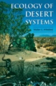 Ecology of Desert Systems - Walter G. Whitford - cover