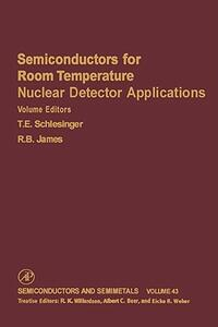 Semiconductors for Room Temperature Nuclear Detector Applications - cover