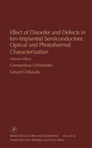 Effect of Disorder and Defects in Ion-Implanted Semiconductors: Optical and Photothermal Characterization - cover
