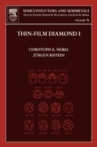 Thin-Film Diamond I: (part of the Semiconductors and Semimetals Series) - cover