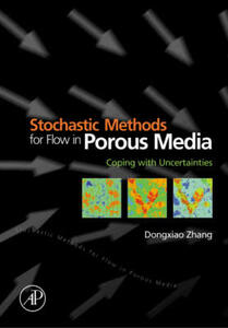 Stochastic Methods for Flow in Porous Media: Coping with Uncertainties - Dongxiao Zhang - cover