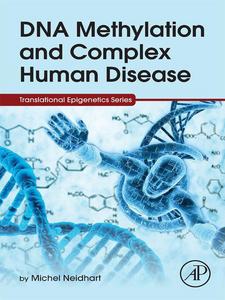 Ebook in inglese DNA Methylation and Complex Human Disease Neidhart, Michel