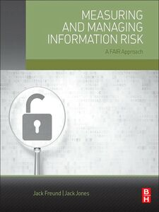 Ebook in inglese Measuring and Managing Information Risk Freund, Jack , Jones, Jack
