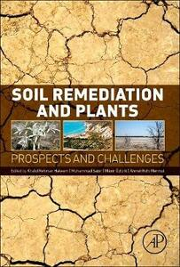 Soil Remediation and Plants: Prospects and Challenges - cover